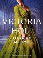 Fruen på Mellyn