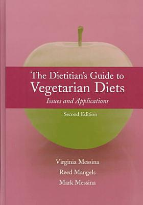 The Dietitian s Guide to Vegetarian Diets PDF