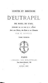 Contes et discours d'Eutrapel: pseud. de Noel Du Fail, Volume1