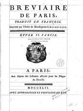 Breviaire de Paris, traduit en français: I. Partie. II.Parti. Esté I. Partie