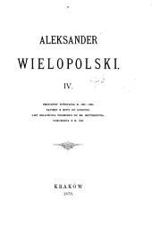 Aleksander Wielopolski, 1803-1877: Tom 4