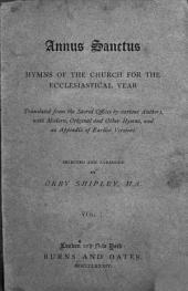 Annus Sanctus: Hymns of the Church for the Ecclesiastical Year