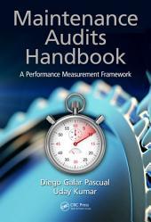 Maintenance Audits Handbook: A Performance Measurement Framework
