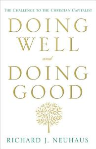 Doing Well and Doing Good PDF