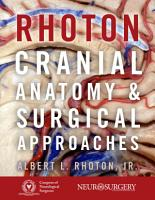 Rhoton s Cranial Anatomy and Surgical Approaches PDF