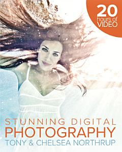 Tony Northrup s DSLR Book  How to Create Stunning Digital Photography Book