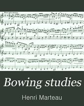 Bowing studies
