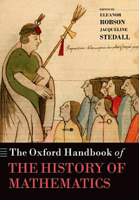 The Oxford Handbook of the History of Mathematics PDF