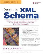 Definitive XML Schema: Edition 2