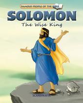 Solomon The Wise King