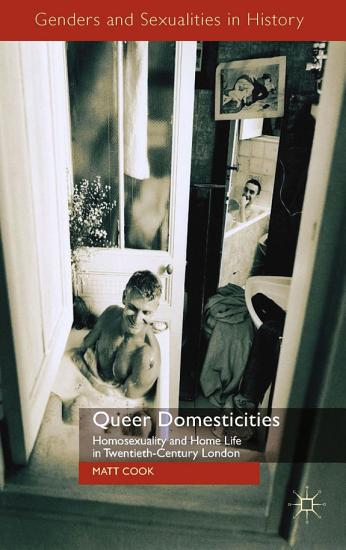 Queer Domesticities PDF