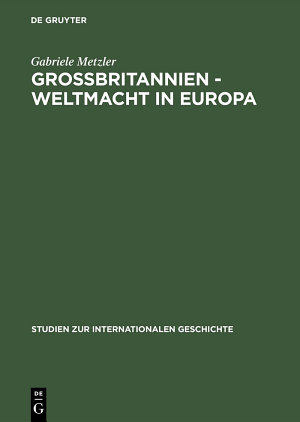 Gro  britannien     Weltmacht in Europa PDF