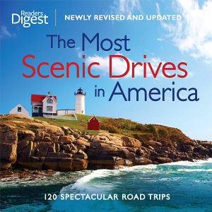 The Most Scenic Drives in America  Newly Revised and Updated Enhanced Edition