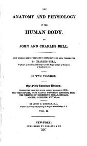 The Anatomy and Physiology of the Human Body: Volume 2