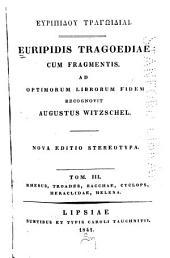 Europidis Tragoediae cum fragmentes: Τόμος 3