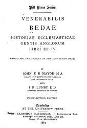 Venerabilis Bedae Historiae Ecclesiasticae Gentis Anglorum: Libri III, IV