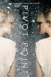 Pivot Point: Volume 1
