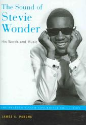 The Sound of Stevie Wonder: His Words and Music