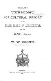 Vermont Agricultural Report ...: Volume 12, Parts 1891-1892