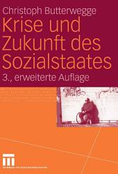 Krise und Zukunft des Sozialstaates: Ausgabe 3