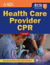 Health Care Provider CPR: Edition 5