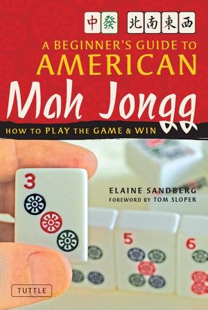 Beginner s Guide to American Mah Jongg