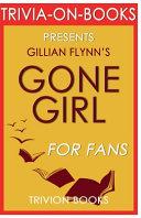 Trivia On Books Gone Girl by Gillian Flynn