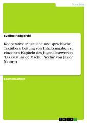 Kooperative inhaltliche und sprachliche Textüberarbeitung von Inhaltsangaben zu einzelnen Kapiteln des Jugendlesewerkes 'Las estatuas de Machu Picchu' von Javier Navarro