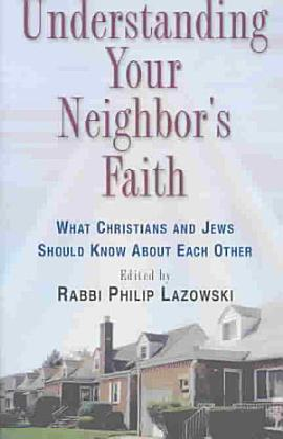 Understanding Your Neighbor s Faith