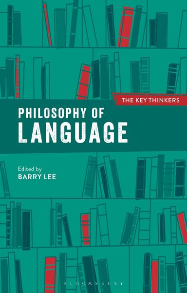 Download Philosophy of Language  The Key Thinkers Book