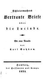 Schleiermachers Vertraute Briefe über die Lucinde