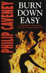 Burn Down Easy Book PDF