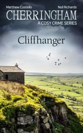 Cherringham - Cliffhanger: A Cosy Crime Series