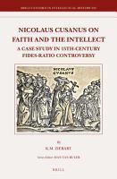 Nicolaus Cusanus on Faith and the Intellect PDF