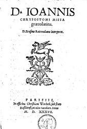 D. Ioannis Chrysostomi Missa graecolatina: Missa graeco-latina