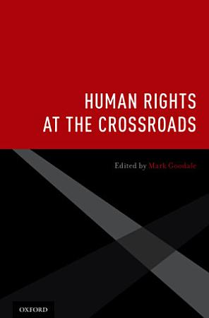 Human Rights at the Crossroads PDF