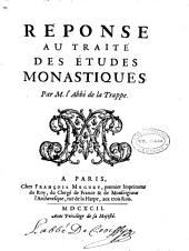 Reponse au traité des etudes monastiques