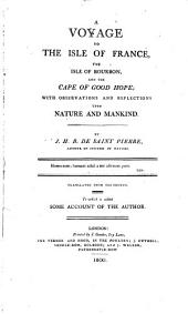 A Voyage to the Isle of France, the Isle of Bourbon and the Cape of Good Hope: With Observations and Reflections Upon Nature and Mankind
