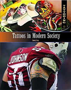 Tattoos in Modern Society Book