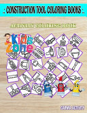 Construction Tool Coloring Book