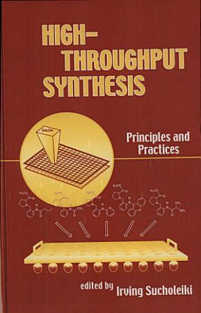 High Throughput Synthesis PDF