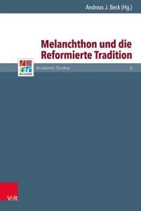Melanchthon und die Reformierte Tradition PDF