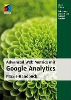 Advanced Web Metrics mit Google Analytics PDF