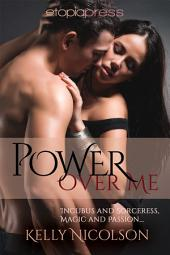 Power Over Me