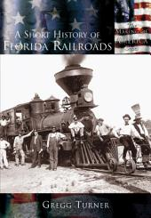A Short History of Florida Railroads