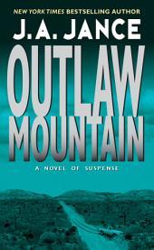 Outlaw Mountain: A Joanna Brady Mystery