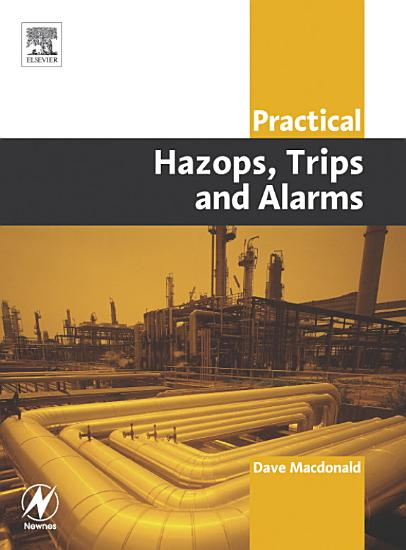 Practical Hazops  Trips and Alarms PDF