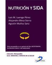 Nutrición y sida: Dietoterapia, nutrición clínica y metabolismo