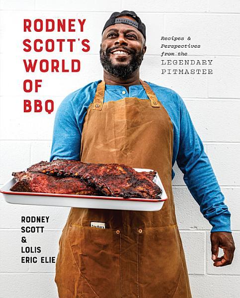 Download Rodney Scott s World of BBQ Book