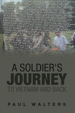 A Soldier's Journey to Vietnam and Back